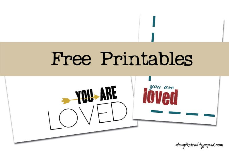 You-Are-Loved-Free-Printables